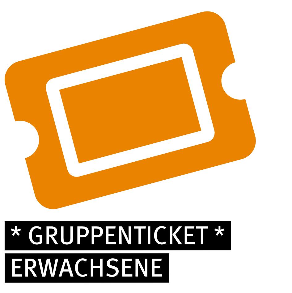 Gruppenticket - ERWACHSENE (+)