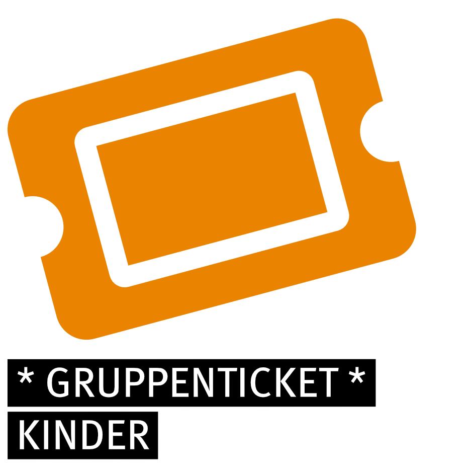 Gruppenticket - KINDER