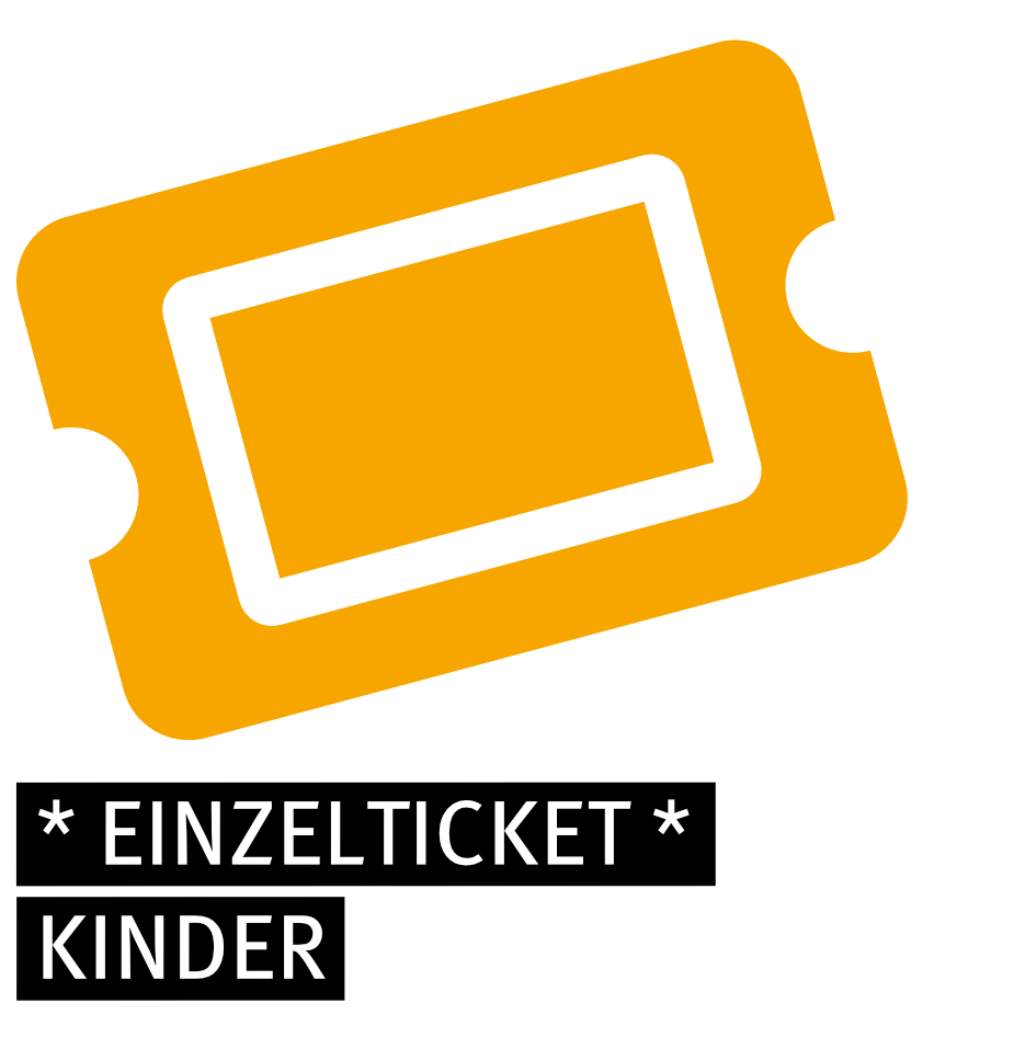 Einzelticket - KINDER (+)