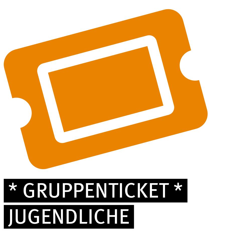 Gruppenticket - JUGENDLICHE (+)